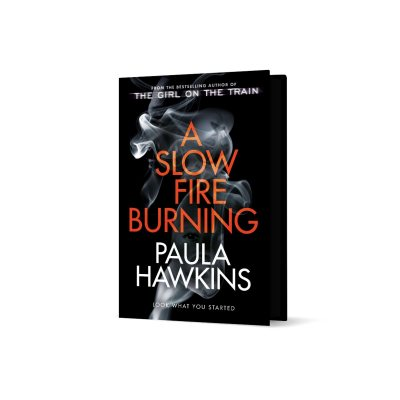 A Slow Fire Burning: Signed Exclusive Edition (Hardback)