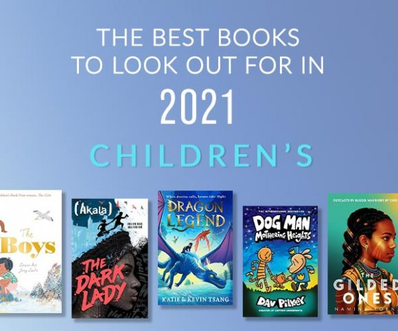 The Best Children's Books to Look Forward to in 2021
