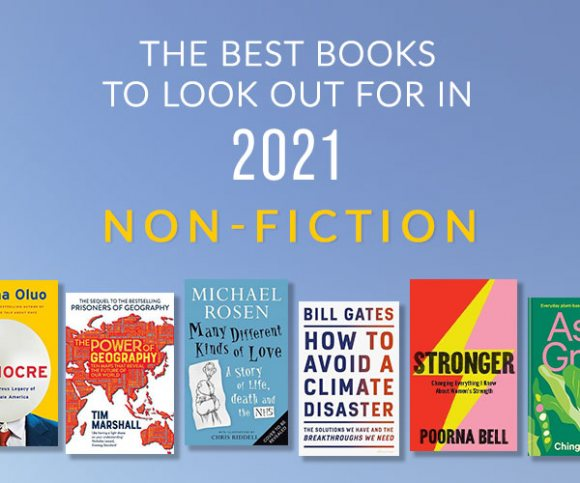 The Best Non-Fiction Books to Look Forward to in 2021
