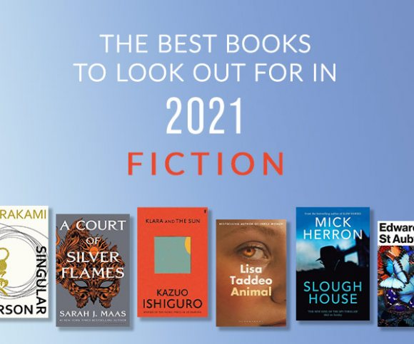 The Best Fiction Books to Look Forward to in 2021