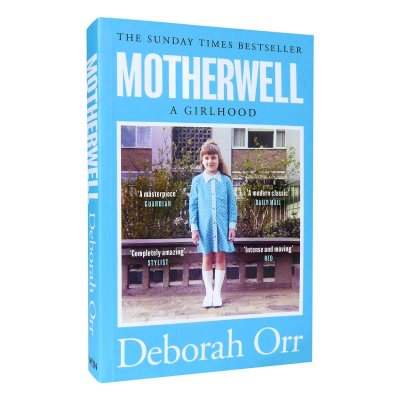 Motherwell: The moving memoir of growing up in 60s and 70s working class Scotland (Paperback)