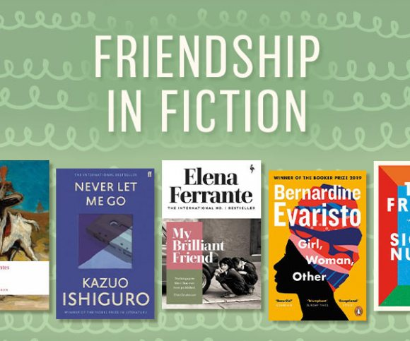 Friendship in Fiction: 'Tell me your company, and I'll tell you who you are'