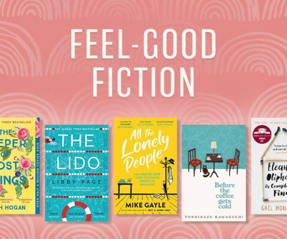 Feel-Good Fiction: Brighten your day with some uplifting reading
