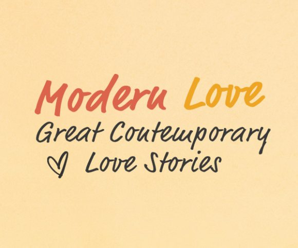 Modern Love: Great Contemporary Love Stories for Valentine's Day