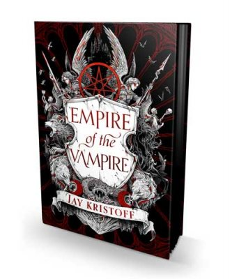 Empire of the Vampire: Signed Exclusive Edition - Empire of the Vampire Book 1 (Hardback)
