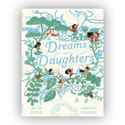 Dreams for our Daughters - Songs and Dreams (Hardback)