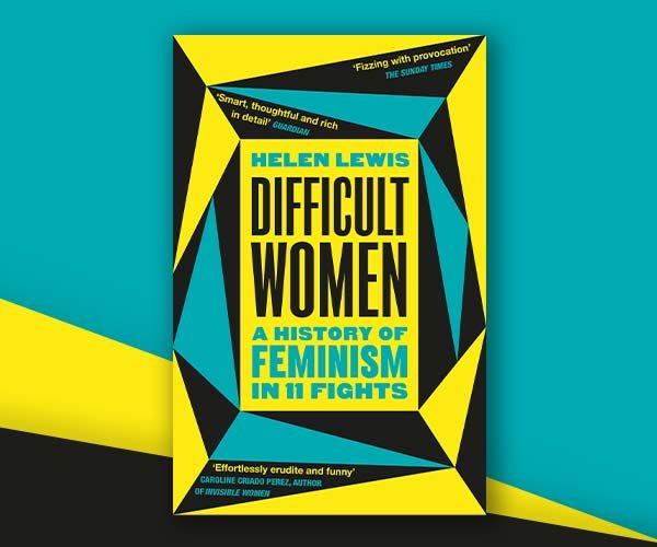 International Women's Day Blog: Helen Lewis on Her Feminist Icons