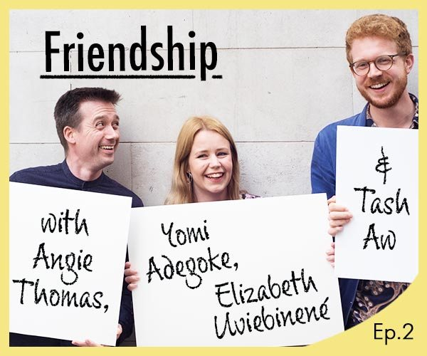 The Waterstones Podcast - Friendship
