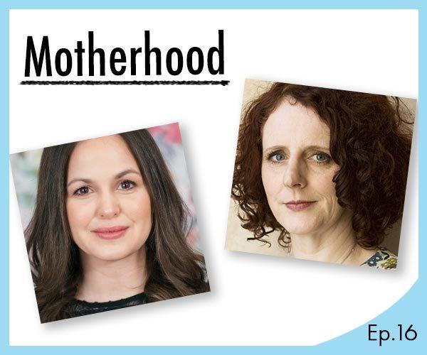 The Waterstones Podcast - Motherhood