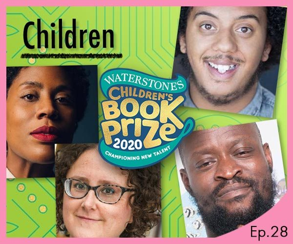 The Waterstones Podcast - The Waterstones Children's Book Prize