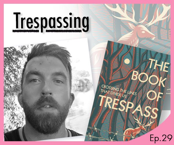 The Waterstones Podcast - Trespassing