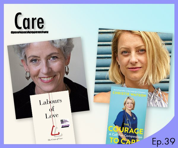 The Waterstones Podcast - Care