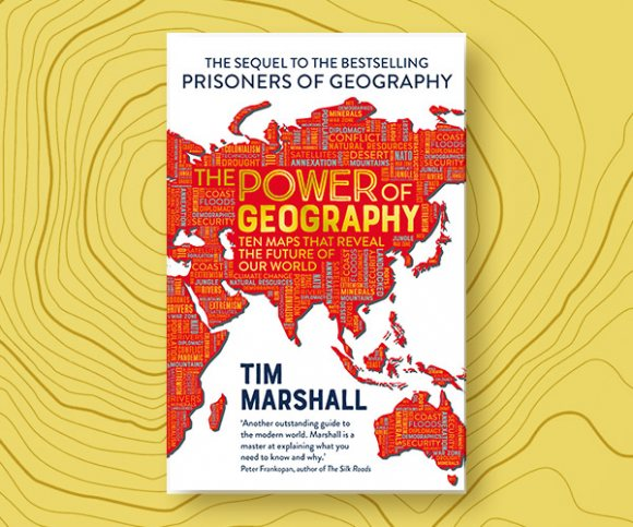 Tim Marshall on Why Geography Matters in Modern Politics