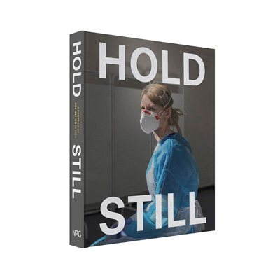 Hold Still: A Portrait of our Nation in 2020: Sunday Times Bestseller (Hardback)
