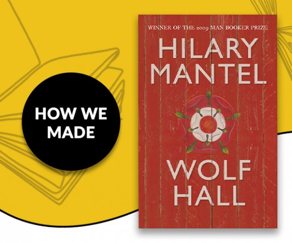 How We Made: Wolf Hall