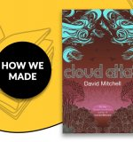How We Made: Cloud Atlas