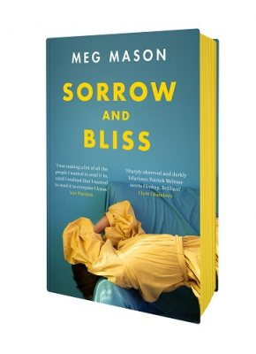 Sorrow and Bliss: Signed Exclusive Edition (Hardback)