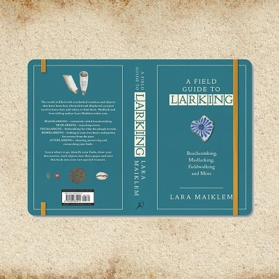 A Field Guide to Larking: Signed Bookplate Edition (Paperback)