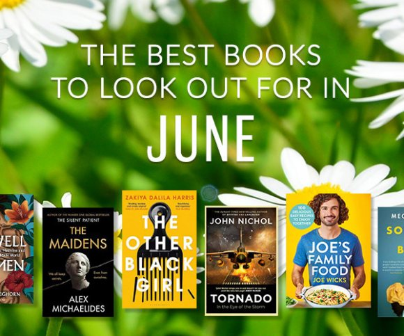 The Waterstones Round Up: June's Best Books