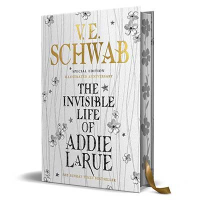 The Invisible Life of Addie LaRue - special edition 'Illustrated Anniversary': Signed Edition (Hardback)