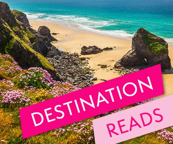 Destination Reads: The Best Books for a Great British Holiday