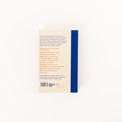 Conversations on Love: with Philippa Perry, Dolly Alderton, Roxane Gay, Stephen Grosz, Esther Perel, and many more (Hardback)