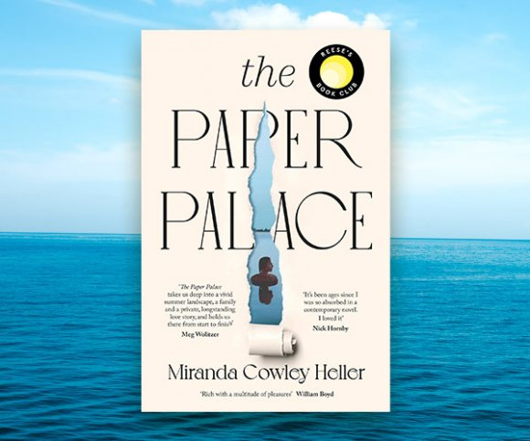 A Q&A with Miranda Cowley Heller on The Paper Palace