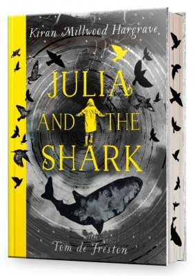 Julia and the Shark: Signed Exclusive Edition (Hardback)