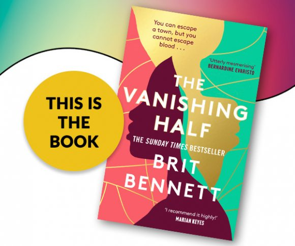 This Is The Book: The Vanishing Half