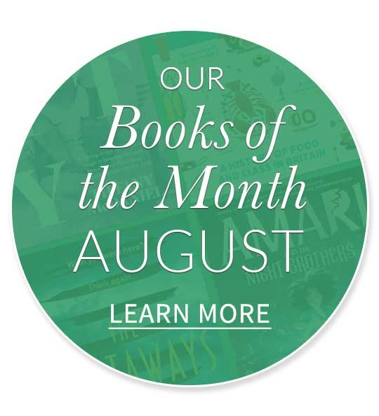Our Books of the Month August