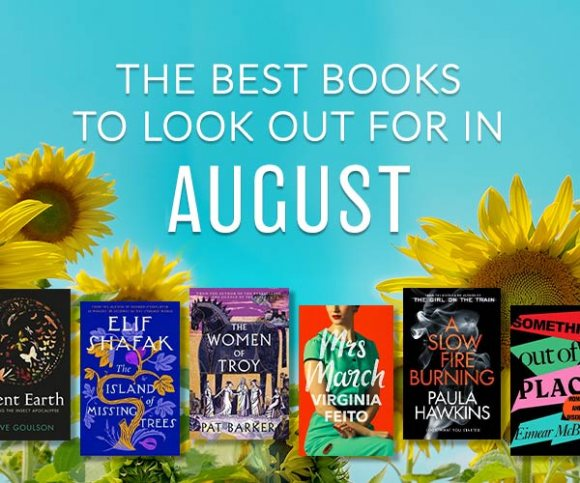 The Waterstones Round Up: August's Best Books