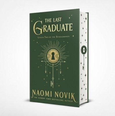 The Last Graduate: Exclusive Edition (Hardback)
