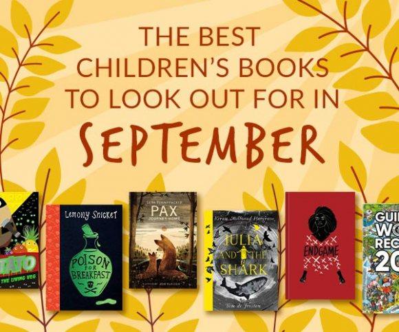 The Waterstones Round Up: September's Best Children's Books