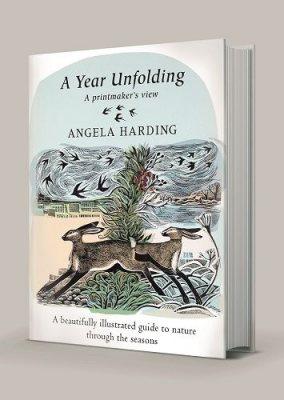 A Year Unfolding: A Printmaker's View (Hardback)
