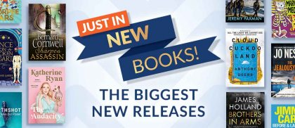 Just In - New Books - The Biggest New Releases