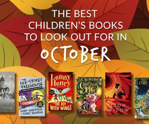 The Waterstones Round Up: October's Best Children's Books