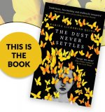 This Is The Book: The Dust Never Settles
