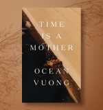 A Poem From Ocean Vuong's Forthcoming New Collection