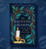 The Haunting Season's Authors Recommend Their Top Ghost Stories