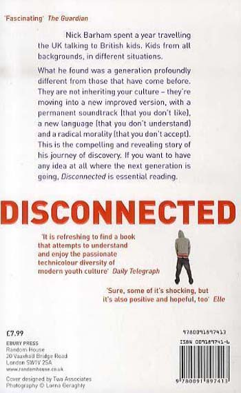 Disconnected: Why our kids are turning their backs on everything we thought we knew (Paperback)
