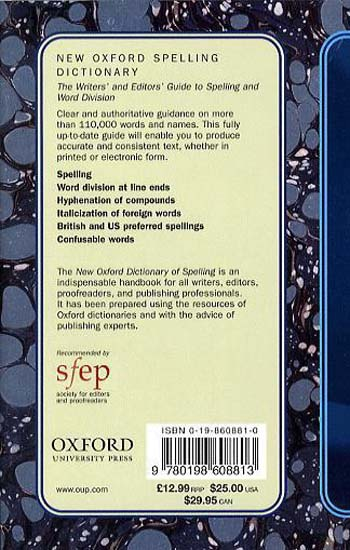 New Oxford Spelling Dictionary: The Writers' and Editors' Guide to Spelling and Word Division (Hardback)
