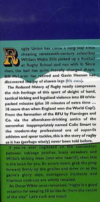 The Reduced History of Rugby: The Oval-shaped Story of the Union Game Squeezed into 80 Minutes (Hardback)