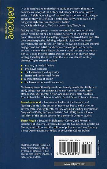 Making the Novel: Fiction and Society in Britain, 1660-1789 (Paperback)