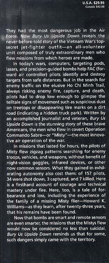 Bury Us Upside Down: The Misty Pilots and the Secret Battle for the Ho Chi Minh Trail (Hardback)