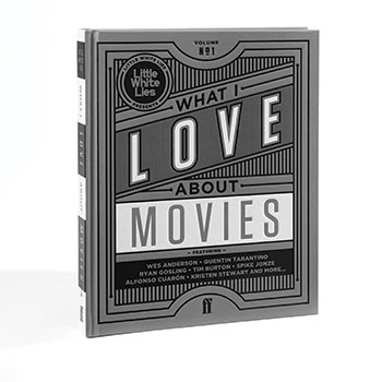 What I Love About Movies: Volume no. 1 (Hardback)