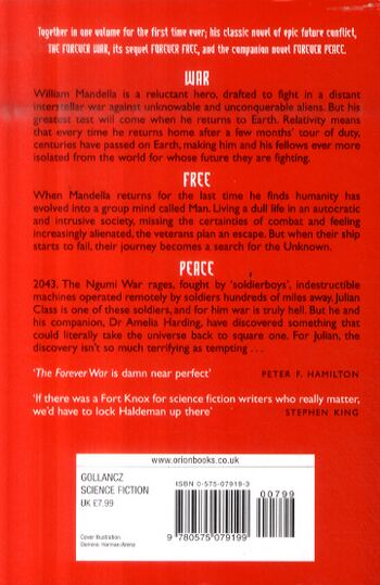 Peace And War: The Omnibus Edition/Forever Peace, Forever Free, Forever War - Gollancz S.F. (Paperback)