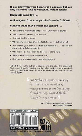 The Weekend Novelist: A Dynamic 52-week Programme to Help You Produce a Finished Novel .........One Weekend at a Time (Paperback)