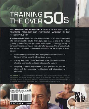 Training the Over 50s: Developing Programmes for Older Clients - Fitness Professionals (Paperback)