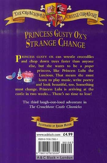 Princess Gusty Ox's Strange Change - Crunchbone Castle Chronicles (Paperback)