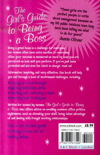 The Girl's Guide to Being a Boss: Valuable Lessons and Smart Suggestions for Making the Most of Managing (Paperback)